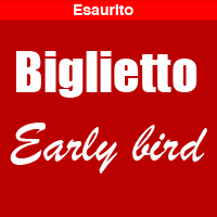 0-Biglietto Early Bird sold-out