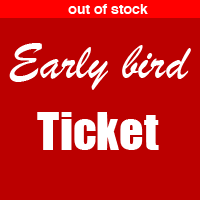 0-Early Bird Ticket - sold out